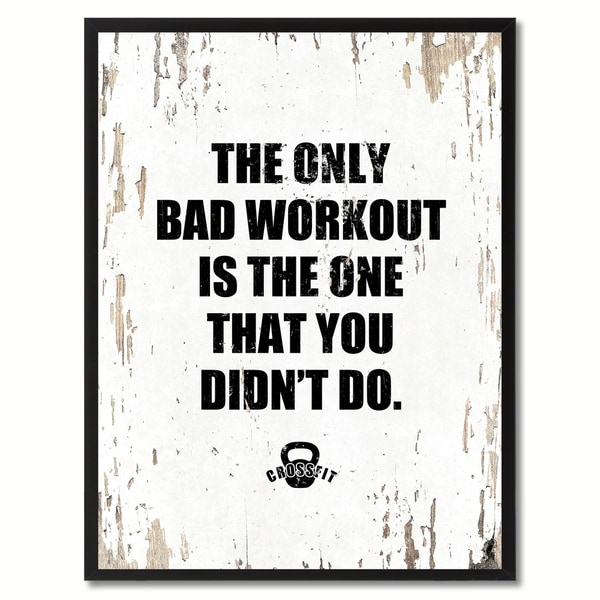Shop The Only Bad Workout Is The One That You Didn\'t Do Saying ...