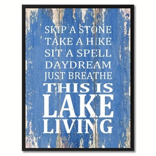 Skip A Stone Take A Hike Just Breathe This Is Lake Living Saying Canvas Print Picture Frame Home Decor Wall Art Gifts