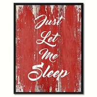 Just Let Me Sleep Saying Canvas Print Picture Frame Home Decor Wall Art Gifts