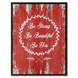 Be Strong Be Beautiful Be You Inspirational Saying Canvas Print Picture Frame Home Decor Wall Art Gift Ideas
