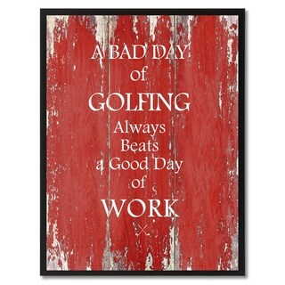 A Bad Day Of Golfing Saying Canvas Print Picture Frame Home Decor Wall Art Gift Ideas