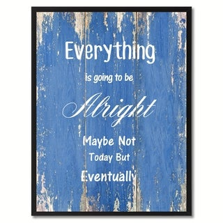Everything Is Going To Be Alright Motivation Saying Canvas Print Picture Frame Home Decor Wall Art Gift Ideas