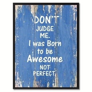 Don't Judge Me Motivation Saying Canvas Print Picture Frame Home Decor Wall Art Gift Ideas