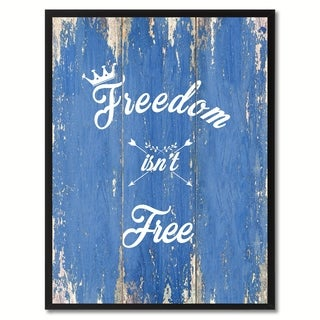 Freedom Isn't Free Inspirational Saying Canvas Print Picture Frame Home Decor Wall Art Gift Ideas