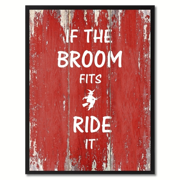 If The Broom Fits Ride It Motivation Saying Canvas Print Picture Frame Home Decor Wall Art Gift Ideas