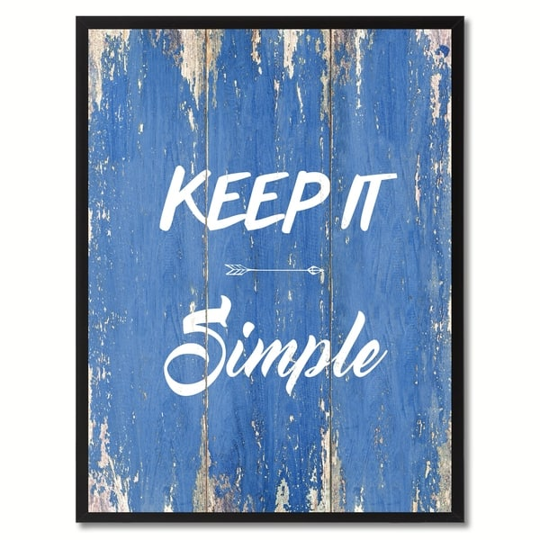 Keep It Simple Saying Canvas Print Picture Frame Home Decor Wall Art Gift Ideas
