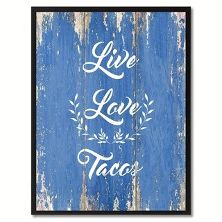Live Love Tacos Saying Canvas Print Picture Frame Home Decor Wall Art Gift Ideas