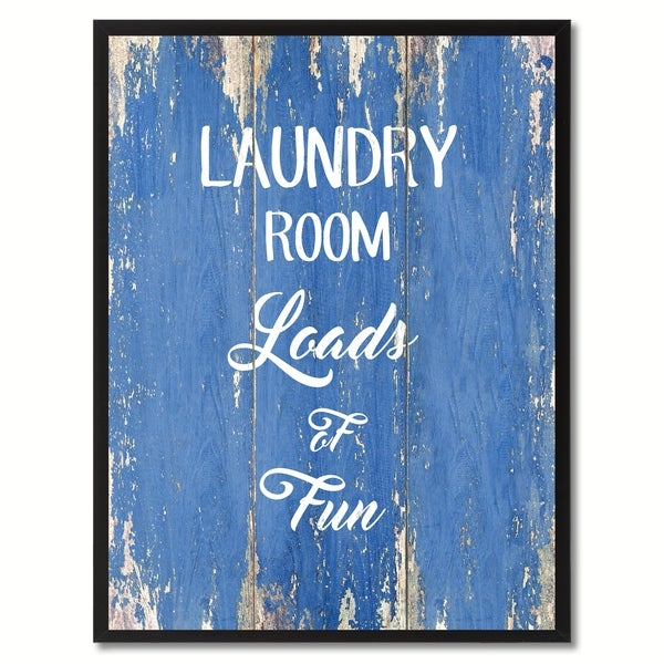 Laundry Room Loads Of Fun Saying Canvas Print Picture Frame Home Decor Wall Art Gift Ideas