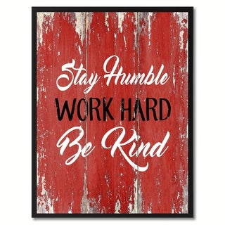 Stay Humble Work Hard Be Kind Inspirational Saying Canvas Print Picture Frame Home Decor Wall Art Gift Ideas