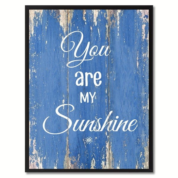 Shop You Are My Sunshine Saying Canvas Print Picture Frame Home