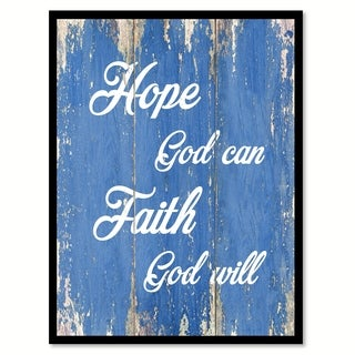 Hope God Can Faith God Will Quote Saying Canvas Print Picture Frame Home Decor Wall Art