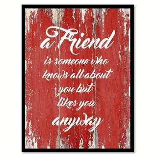 A Friend Is Someone Who Knows All About You Inspirational Quote Saying Canvas Print Picture Frame Home Decor Wall Art
