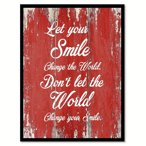 Shop Let Your Smile Change The World Inspirational Quote Saying