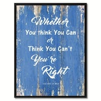 Whether You Think You Can Or Think You Can't You Are Right Inspirational Saying Canvas Print Picture Frame Home Decor Wall Art