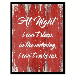 At Night I Can't Sleep In The Morning Quote Saying Canvas Print Picture Frame Home Decor Wall Art