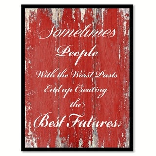Sometimes People With The Worst Pasts Canvas Print Picture Frame Home Decor Wall Art
