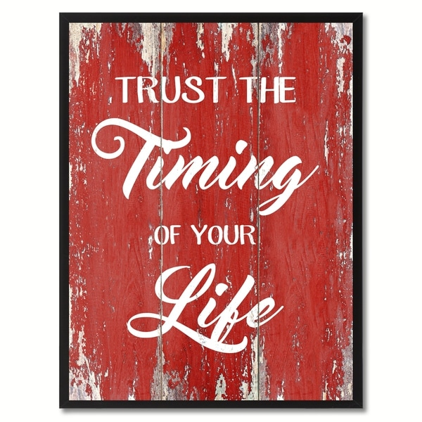 Trust The Timing Of Your Life Motivation Saying Canvas Print Picture ...