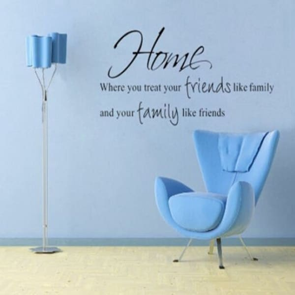 Removable Wall Stickers Where You Treat Your Friends Home Art Decal DIY Wall Vinyl