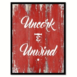 Uncork Unwind Quote Saying Canvas Print Picture Frame Home Decor Wall Art