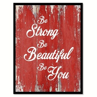 Be Strong Be Beautiful Be You Inspirational Quote Saying Canvas Print Picture Frame Home Decor Wall Art