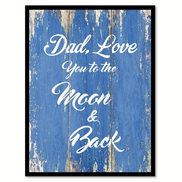 Shop Dad Love You To The Moon Back Quote Saying Canvas Print