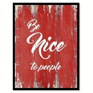 Be Nice To People Motivation Quote Saying Canvas Print Picture Frame Home Decor Wall Art