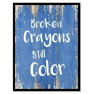 Broken Crayons Still Color Inspirational Saying Canvas Print Picture Frame Home Decor Wall Art