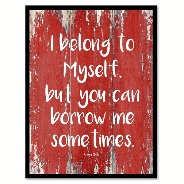 I Belong To Myself Sonya Teclai Quote Saying Canvas Print Picture Frame Home Decor Wall Art