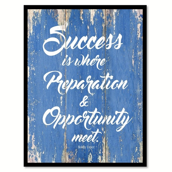 Quote Success Is When Preparation Meets Opportunity: Shop Success Is Where Preparation And Opportunity Meet