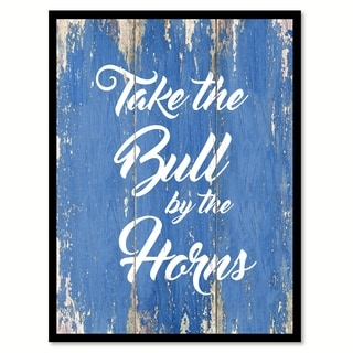 Take The Bull By The Horns Motivation Quote Saying Canvas Print Picture Frame Home Decor Wall Art