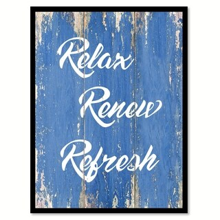Relax Renew Refresh Motivation Quote Saying Canvas Print Picture Frame Home Decor Wall Art