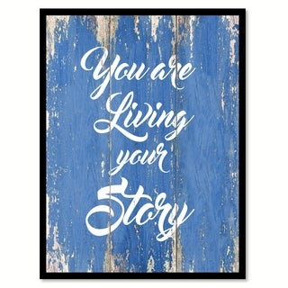 You Are Living Your Story Quote Saying Canvas Print Picture Frame Home Decor Wall Art