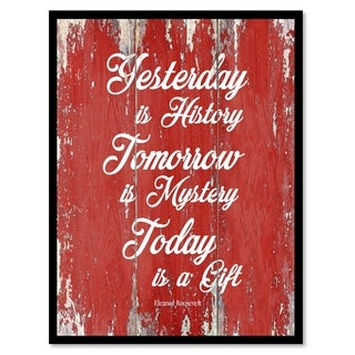 Yesterday Is History Eleanor Roosevelt Motivation Saying Canvas Print Picture Frame Home Decor Wall Art