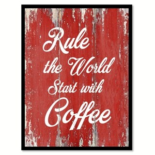 Rule The World Start With Coffee Quote Saying Canvas Print Picture Frame Home Decor Wall Art