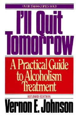 I'll Quit Tomorrow: A Practical Guide to Alcoholism Treatment (Paperback)