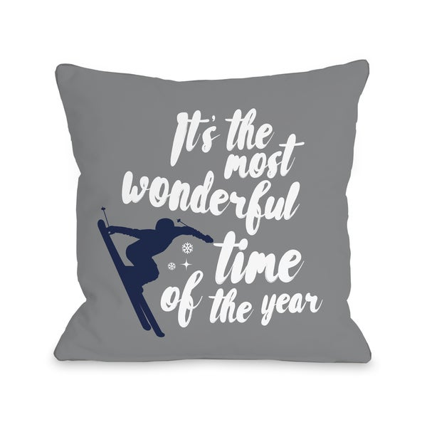 Wonderful Time Ski - Gray Throw 16 or 18 Inch Throw Pillow by One Bella Casa