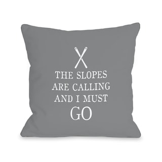 Slopes Calling - Gray  Throw 16 or 18 Inch Throw Pillow by One Bella Casa