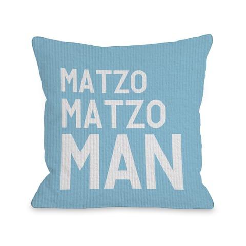 Matzo Matzo Man - Blue Throw 16 or 18 Inch Throw Pillow by OBC