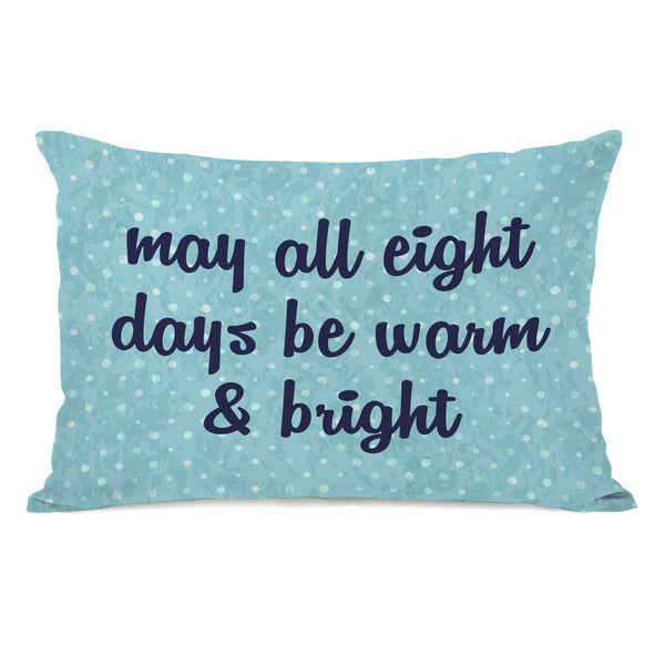 All Eight Days - Blue 14x20 Throw Pillow by OBC