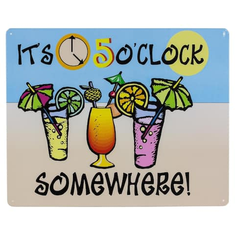 """It's 5 O'clock Somewhere!"" Metal Sign Wall Décor"
