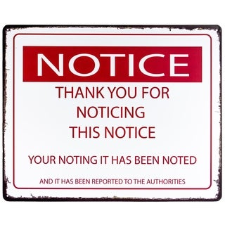 """Notice This Notice"" Metal Sign Wall Décor"