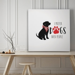 I Prefer Dogs - Premium Gallery Wrapped Canvas - 4 Sizes Available