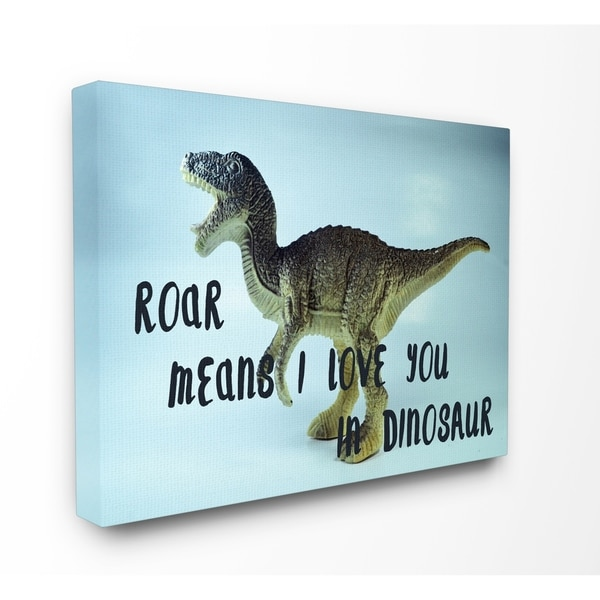Roar Is I Love You In Dinosaur Stretched Canvas Wall Art