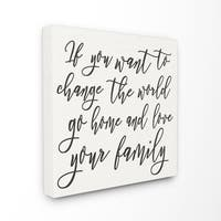 Change The World Love Your Family Stretched Canvas Wall Art