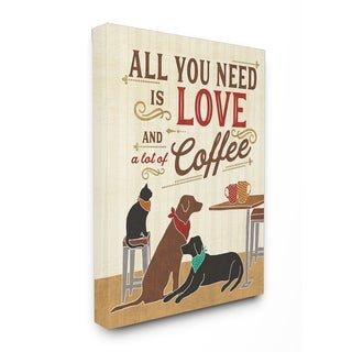 All You Need is Love and Coffee Stretched Canvas Wall Art