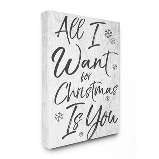 All I Want For Christmas Is You Stretched Canvas Wall Art
