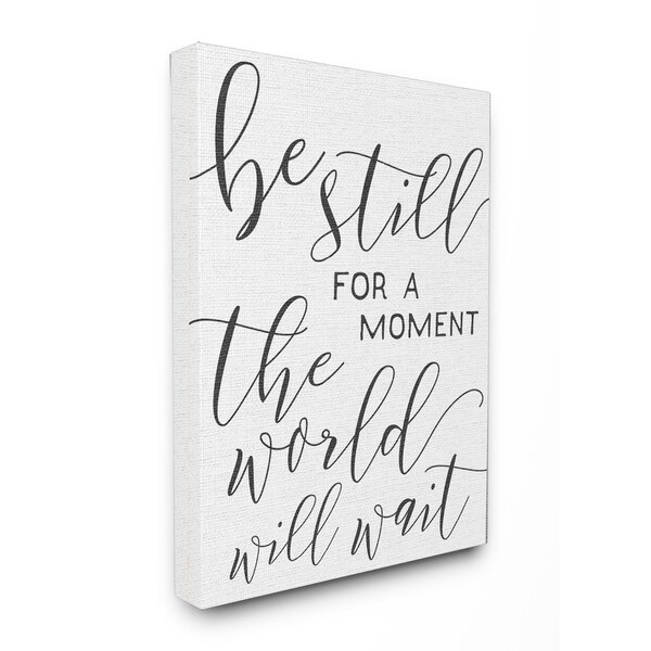 The World Will Wait Typography Stretched Canvas Wall Art