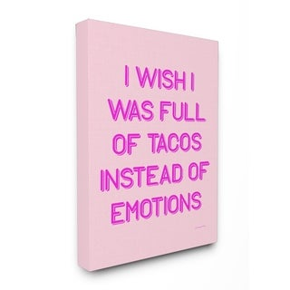 Full of Tacos Instead of Emotions Stretched Canvas Wall Art