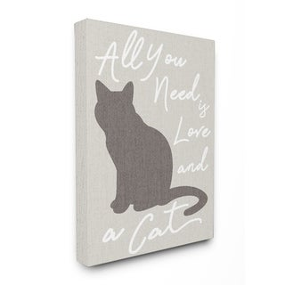 All You Need is Love and a Cat Stretched Canvas Wall Art