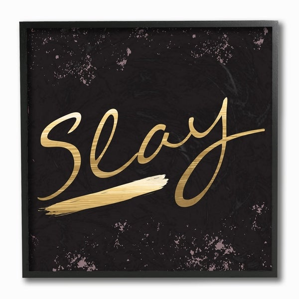 Slay All Day Gold Framed Giclee Texture Art